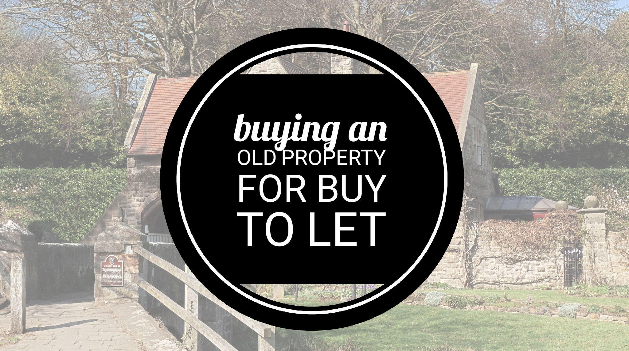 Pros and Cons of Buying an Older Buy-to-Let Property in Chelmsford